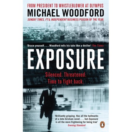 Exposure  From President To Whistleblower At Olympus  Paperback