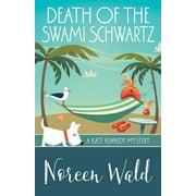 Death of the Swami Schwartz