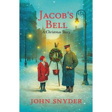 Jacob's Bell : A Christmas Story ()