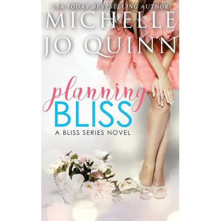 Planning Bliss (Planning A Romantic Evening For A Man)