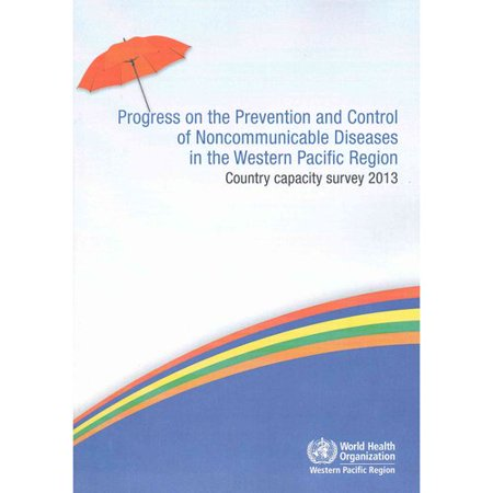Progress on the Prevention and Control of Noncommunicable Diseases in the Western Pacific Region: Country Capacity Survey 2013