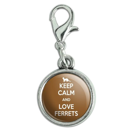 Keep Calm And Love Ferrets Antiqued Bracelet Pendant Zipper Pull Charm with Lobster