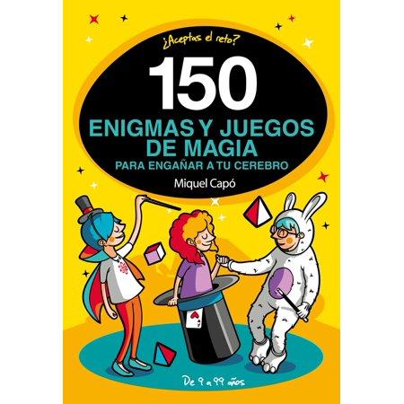 150 enigmas y juegos de magia para engañar a tu cerebro - eBook - Juegos De Halloween Para Vestir