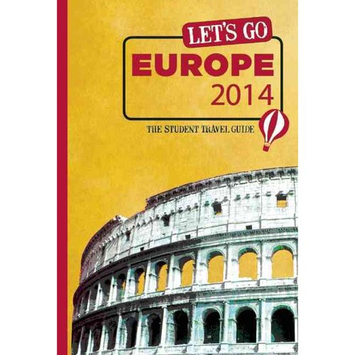 Let's Go 2014 Europe: The Student Travel Guide