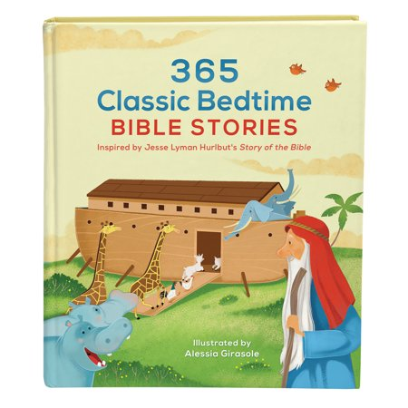 365 Classic Bedtime Bible Stories : Inspired by Jesse Lyman Hurlbut's Story of the Bible (Classic Halloween Stories)