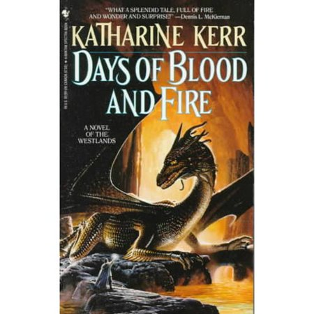 Days of Blood and Fire: A Novel of the Westlands by