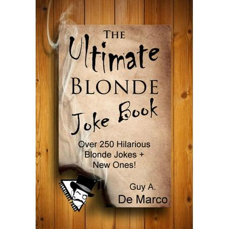 The Ultimate Blonde Joke Book - eBook](Dumb Blonde Halloween Jokes)