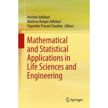 Mathematical and Statistical Applications in Life Sciences and Engineering -