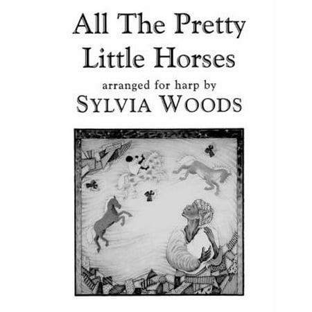 All the Pretty Little Horses : Arranged for Harp