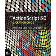 The ActionScript 3.0 Migration Guide - eBook