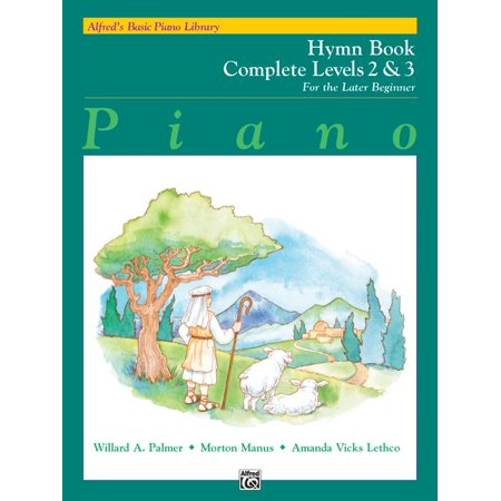 Alfred's Basic Piano Library: Alfred's Basic Piano Library Hymn Book Complete, Bk 2 & 3: For the Later Beginner (Alfred Hymns Keyboard)