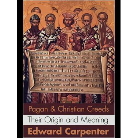 Pagan and Christian Creeds - eBook - Halloween Pagan Holiday Christian
