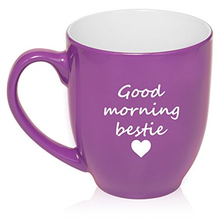 16 oz Large Bistro Mug Ceramic Coffee Tea Glass Cup Good Morning Bestie Best Friend