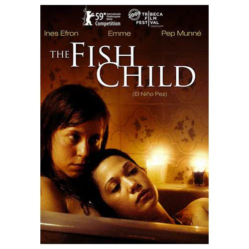 The Fish Child (2009)