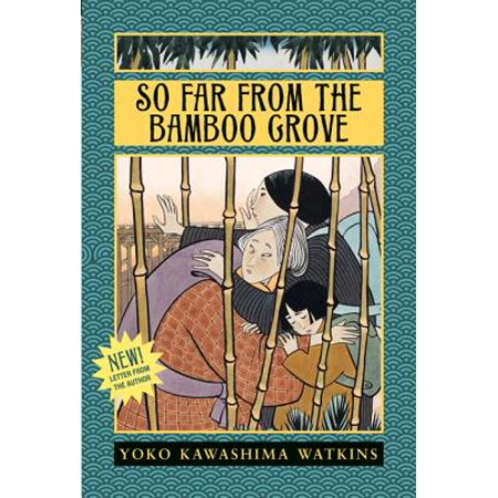 So Far from the Bamboo Grove - eBook (So Far From The Bamboo Grove Sparknotes)