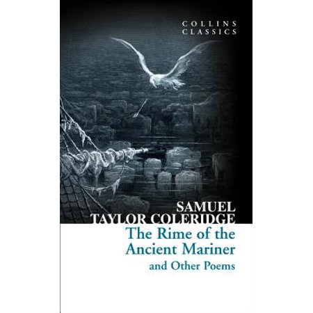 Collins Classics: The Rime of the Ancient Mariner and Other Poems (St Coleridge The Rime Of The Ancient Mariner)