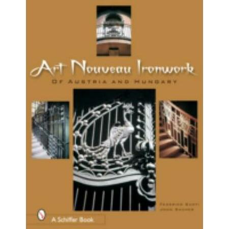 Art Nouveau Ironwork of Austria and Hungary