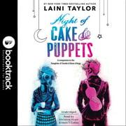 Night of Cake & Puppets - Audiobook