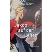 Jakob auf der Leiter - eBook