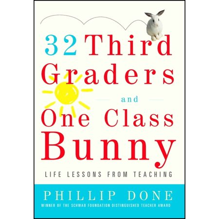32 Third Graders and One Class Bunny : Life Lessons from Teaching - Halloween Books For Third Graders