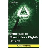 Principles of Economics: Unabridged Eighth Edition (Paperback)