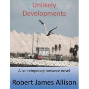 Unlikely Developments - eBook