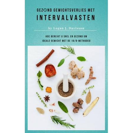 Gezond Gewichtsverlies Met Intervalvasten - Alle Eten ... Maar Dan Wel Met Pauzes - eBook - Halloween Eten