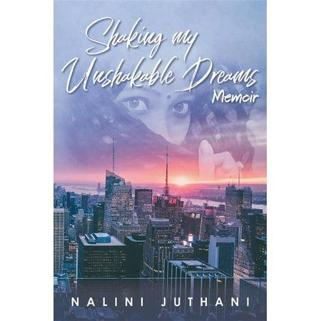 Shaking my Unshakable Dreams: - - Dream Shake