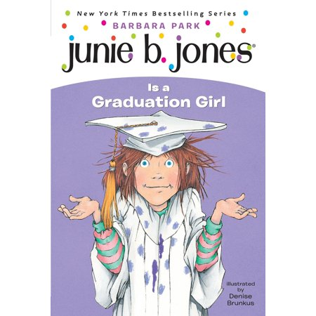 Junie B. Jones #17: Junie B. Jones Is a Graduation Girl](Who Is Davy Jones)