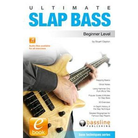 Ultimate Beginner Series Rock Bass - Ultimate Slap Bass: Beginner Level - eBook