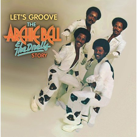 Let's Groove: Archie Bell & The Drells Story 50th (CD)