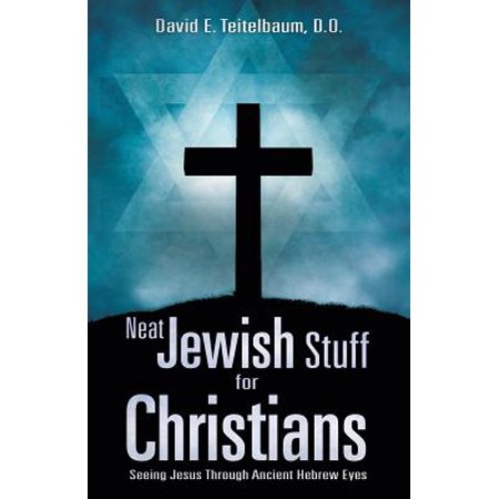 Neat Jewish Stuff for Christians