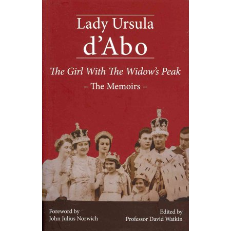The Girl with the Widow's Peak: The Memoirs (Hardcover)