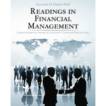 Readings In Financial Management  Capital Budgeting  Merger   Acquisition  Corporate Restructuring