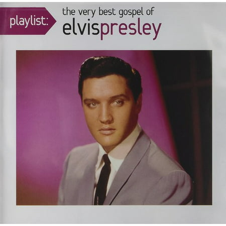 Playlist: Very Best Gospel Of Elvis Presley
