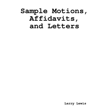Sample Motions, Affidavits, and Letters - eBook