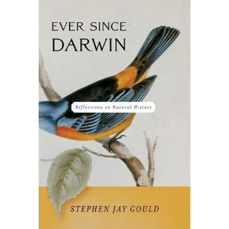 Ever Since Darwin : Reflections on Natural