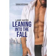 Leaning Into the Fall - eBook