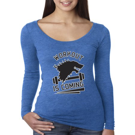 Trendy USA 405 - Women's Long Sleeve T-Shirt Workout Is Coming Game Of Thrones Winter Stark Gym Training Small Royal Blue