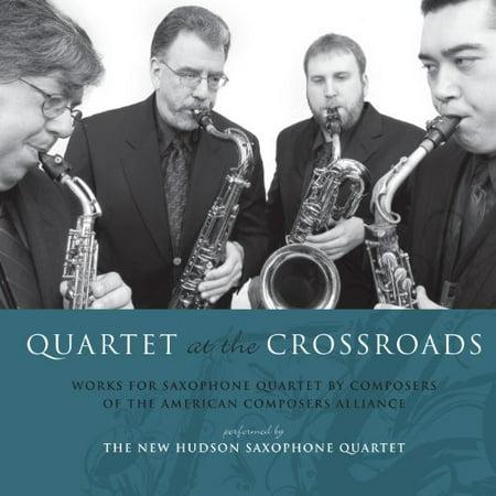 Quartet at the Crossroads: Works for Saxophone