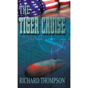 The Tiger Cruise - eBook