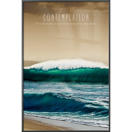 Contemplation - Framed Motivational Poster / Print (Life Is Like An Ocean, It Can Be Calm Or Strong But It's Always Beautiful) (Size: 24