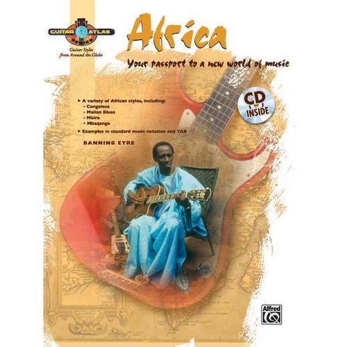 Guitar Atlas Africa: Your Passport to a New World of Music
