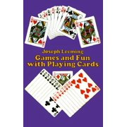 Games and Fun with Playing Cards