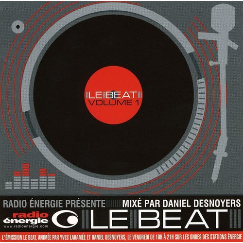 Daniel Desnoyers - Daniel Desnoyers: Vol. 1-Le Beat [CD]