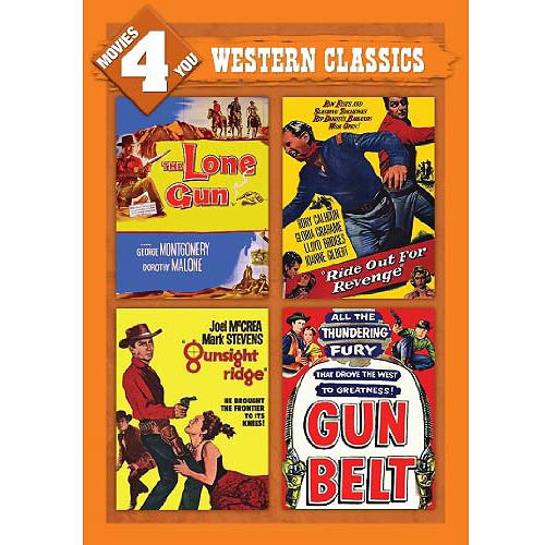 Movies 4 You: Western Classics - The Lone Gun / Ride Out For Revenge / Gunsight Ridge / Gun Belt