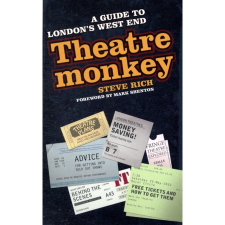 Theatremonkey  A Guide To Londons West End  Paperback