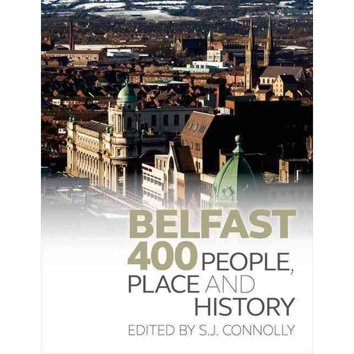 Belfast 400: People, Place and History