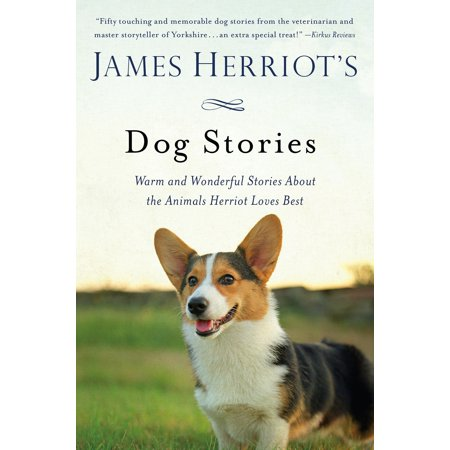 James Herriot's Dog Stories : Warm and Wonderful Stories About the Animals Herriot Loves