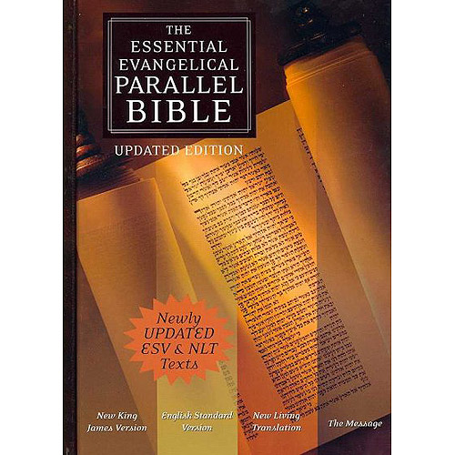 The Essential Evangelical Parellel Bible: New King James Version, English Standard Version, New Living Translation, the Message